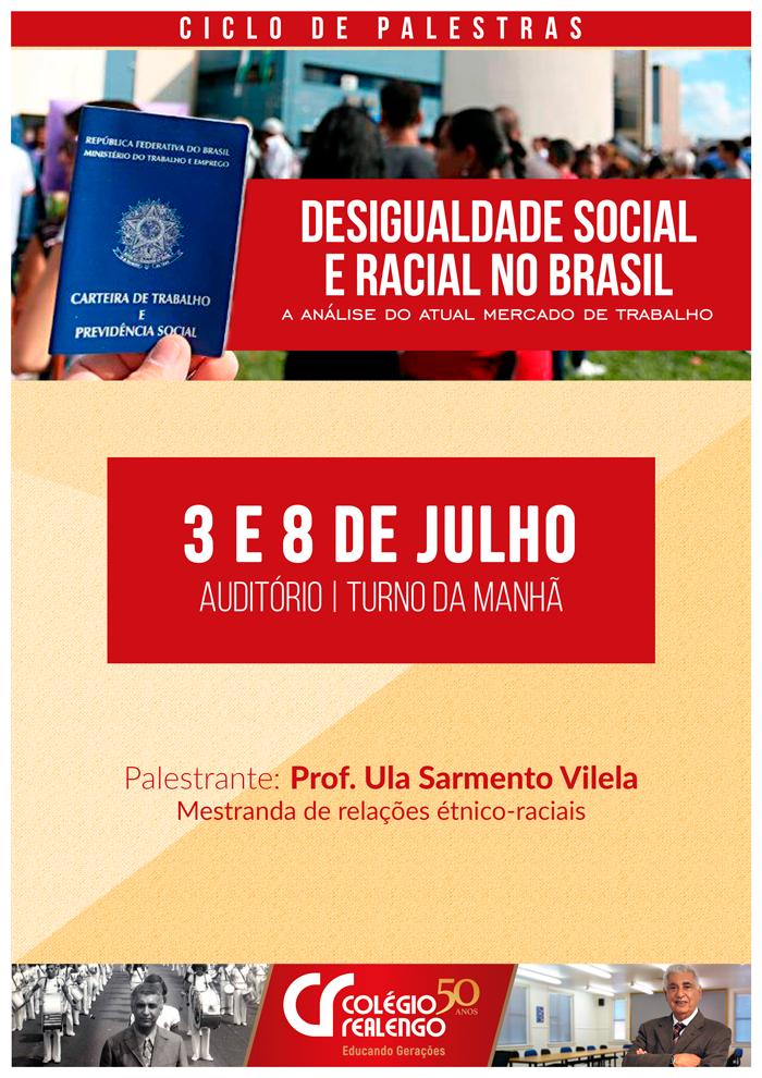 Palestra de desigualdade social e racial 2019